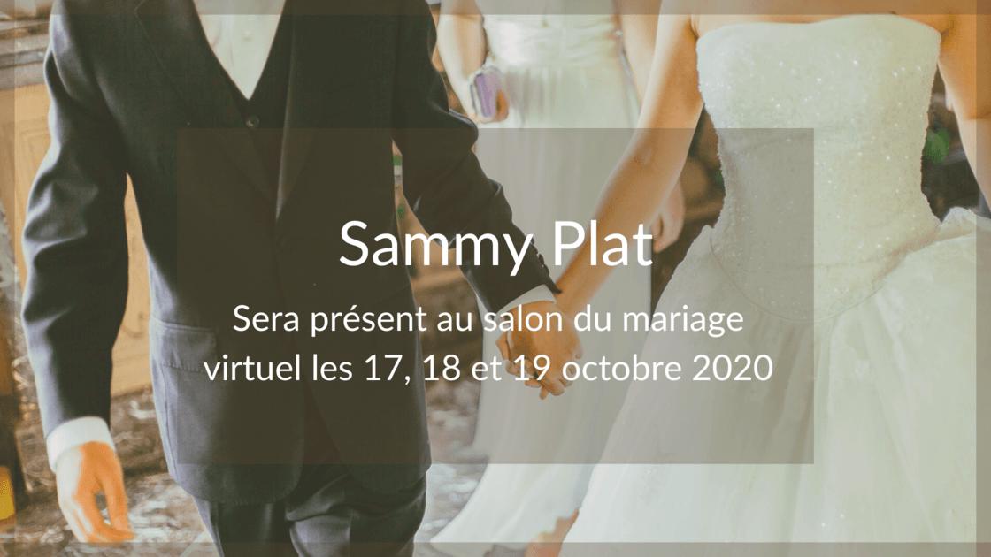 Sammy Plat salon du mariage virtuel